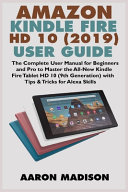 Pdf Amazon Kindle Fire HD 10 (2019) User Guide