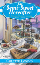 The Semi Sweet Hereafter