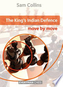 The King's Indian Defence  : Move by Move