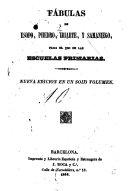Fábulas de Esopo, Phedro, Iriarte, y Samaniego, para el uso de las esuelas primarias