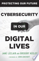 Cybersecurity in Our Digital Lives Book