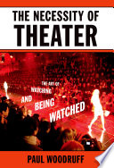 The Necessity of Theater Book PDF