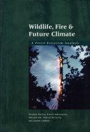 Wildlife  Fire   Future Climate