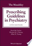 The Maudsley prescribingguidelinesin psychiatry (2019)