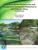 Innovative Water Resource Use and Management for Poverty Reduction in Sub Saharan Africa  An Anthology