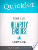 Quicklet on Tucker Max s Hilarity Ensues