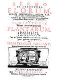 Discours sur la structure des fleurs, leurs differences et l'usage de leurs parties ... et l'etablissement de trois nouveaux genres de plantes, l'araliastrum, la sherardia, la boerhaavia ...