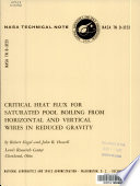 Critical Heat Flux for Saturated Pool Boiling from Horizontal and Vertical Wires in Reduced Gravity Book