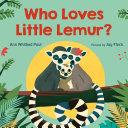 Who Loves Little Lemur  Book