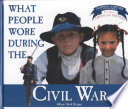 What People Wore During The Civil War
