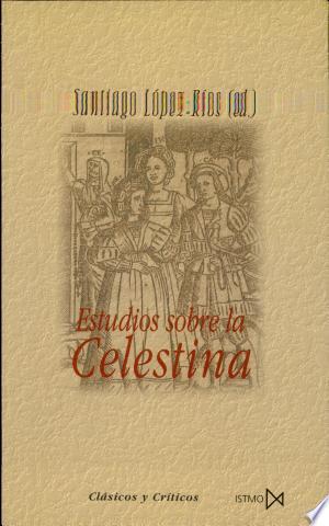Download Estudios sobre La Celestina Free PDF Books - Free PDF