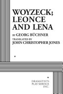 Woyzeck  Leonce and Lena