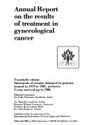 Annual Report on the Results of Treatment in Gynecological Cancer