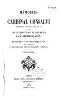 Mémoires du Cardinal Consalvi, secrétaire d'Etat du Pape Pie VII