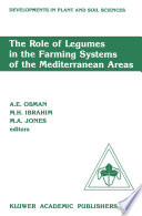 The Role Of Legumes In The Farming Systems Of The Mediterranean Areas