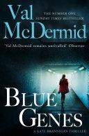 Blue Genes (PI Kate Brannigan, Book 5)