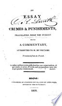 an essay on crimes and punishments cesare ese di beccaria  an essay on crimes punishments translated from the italian a cesare ese di beccaria voltaire full view 1809