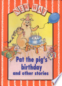 Books - Pat the Pigs Birthday and Other Stories | ISBN 9780174015093