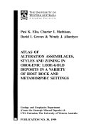 Atlas of Alteration Assemblages  Styles and Zoning in Orogenic Lode gold Deposits in a Variety of Host Rock and Metamorphic Settings Book