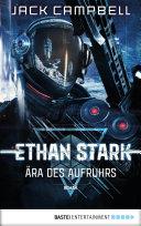 Ethan Stark - Ära des Aufruhrs