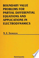 Boundary Value Problems for Partial Differential Equations and Applications in Electrodynamics