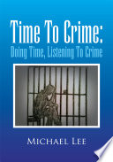 Time to Crime  Doing Time  Listening to Crime