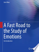 A Fast Road to the Study of Emotions Book
