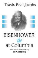 Pdf Eisenhower at Columbia