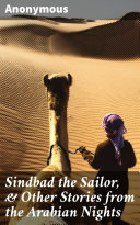 Sindbad the Sailor, & Other Stories from the Arabian Nights [Pdf/ePub] eBook