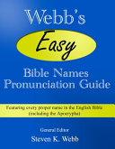Webb's Easy Bible Names Pronunciation Guide