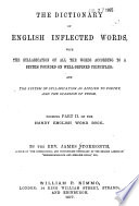 The Dictionary of English Inflected Words  with the Syllabication of All the Words According to a System Founded on Well defined Principles Book PDF