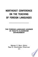 The Foreign Language Learner in Today's Classroom Environment