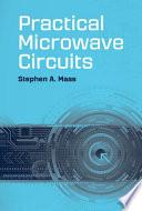 Practical Microwave Circuits