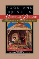 Food and Drink in Medieval Poland