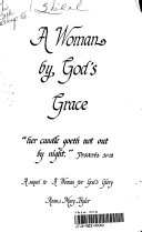A Woman by God s Grace Book