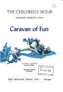 The Children's Hour: Caravan of fun