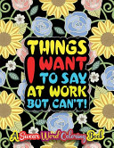 Things I Want To Say At Work But Can t