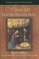 Hail The Heaven Born