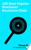 Focus On 100 Most Popular Nonlinear Narrative Films