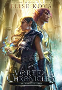 Vortex Chronicles the Complete Series