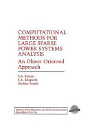 Computational Methods for Large Sparse Power Systems Analysis Book