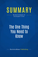 Summary: The One Thing You Need to Know