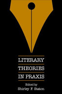 Literary Theories in Praxis