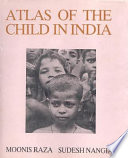 Atlas of the Child in India
