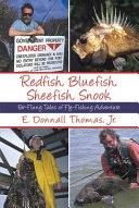 Redfish, Bluefish, Sheefish, Snook ebook