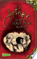 Arthur, Band 3: Arthur und die Stadt ohne Namen