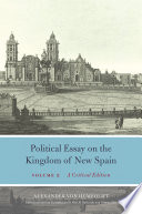 Political Essay on the Kingdom of New Spain  Volume 2