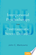 Interpersonal Psychotherapy for Posttraumatic Stress Disorder