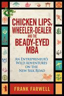 Chicken Lips, Wheeler-Dealer, and the Beady-Eyed M.B.A