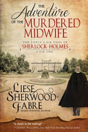 The Adventure of the Murdered Midwife
